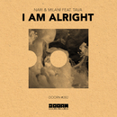 I Am Alright (feat. Tava) [Extended Mix]/Nari & Milani