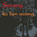 Sarang/ku bon woong
