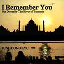 I Remember You/Jung Dong Kyu