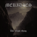 The Night Song/Meridies