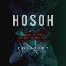 HOSOH (HOMO SUPRA OMNIA HUMANAS)/Dopplerz