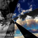 鈍色の空/HN CREATURES