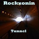 Tunnel/Rockxonin