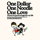 One Dollar One Noodle One Love/Jung Dong Kyu