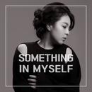 Something in Myself/MinD