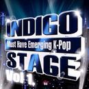 Indigo Stage Vol.1 (Emerging K-Pop)/V.A.