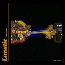 Lunatic/Chillin Ovatime