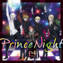 Prince Night~どこにいたのさ!? MY PRINCESS~/P4 with T