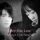 ONLY ONE LOVE/Han Su Ji, Lee Young suk