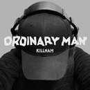 The Ordinary Man/Kill-nam