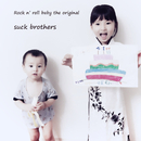 SUCK BROTHERS RETURNS/SUCK BROTHERS