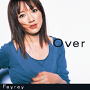 Over/Fayray
