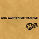 WOW WAR TONIGHT REMIXED/H Jungle With t