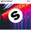 Glue/Breathe Carolina