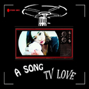 TV Love/A Song