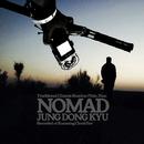 Nomad/Jung Dong Kyu