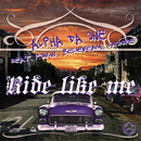 Ride Like Me [Remix]/Alpha Da One