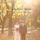I am your hero/Yeojoon Yoon