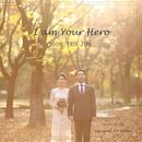 I am your hero/Yeojoon Yoon