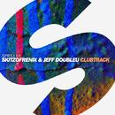 Clubtrack/Skitzofrenix & Jeff Doubleu