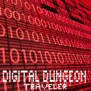TRAVELER/DIGITAL DUNGEON