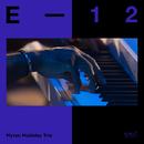 E-12 (Live)/Myron Mckinley Trio