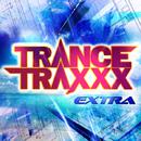 TRANCE TRAXXX EXTRA/V.A.