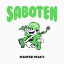 MASTER PEACE/SABOTEN