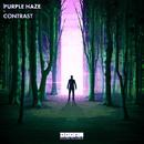 Contrast (Extended Mix)/Purple Haze