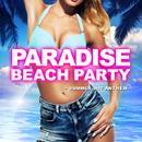 PARADISE BEACH PARTY -SUMMER HITS ANTHEM-/V.A.