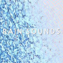 Sound of rain (Healing rain sounds,White noise,Lullaby,Relaxation,Meditation,Baby Sleep)/Sound Of Rain Sounds