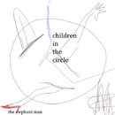 円の中の子供たち/The elephant man