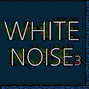 White Noise 3 (9 Kinds of White Noise, Thunder lightning rain, keyboard sound, meditation lullaby)/White Noise