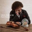 VIOLINISM III/葉加瀬太郎