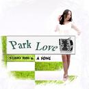 Park Love/A Song