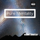 Pure Mentality/view@bietter