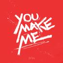 You Make Me/ZAN