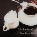 Morning Coffee/Casa Bossa Nova