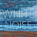 White Noise 2 (10 Kinds of White Noise, Wave sound, Sea, waterfall, concentrate, meditation lullaby)/White Noise
