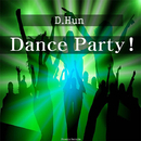 Dance Party!/D.Hun