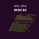 wha wha/Rino ku