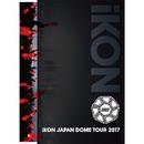 iKON JAPAN DOME TOUR 2017/iKON