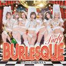 BURLESQUE Party mixed by DJ KAYA/V.A.