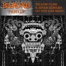 Do You Like Bass?/Yellow Claw & Juyen Sebulba