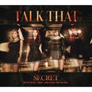 TALK THAT/Secret