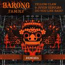 Do You Like Bass? (Remixes)/Yellow Claw & Juyen Sebulba