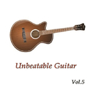 Unbeatable Guitar Vol.5/Unbeatable Guitar