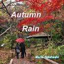 Autumn Rain/Mario Takahashi