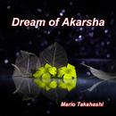 Dream of Akarsha/Mario Takahashi
