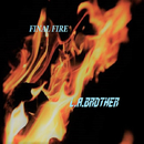FINAL FIRE/L.A.BROTHER
